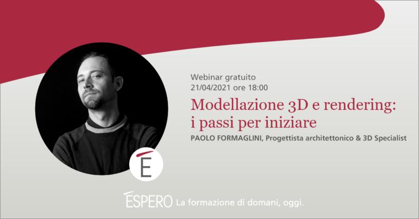 Webinar Modellazione 3D e Rendering: i passi per iniziare